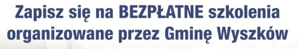 Bezpłatne szkolenia gminy Wyszków