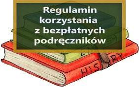 Regulamin wypożyczania darmowych podręczników oraz materiałów edukacyjnych i ćwiczeniowych